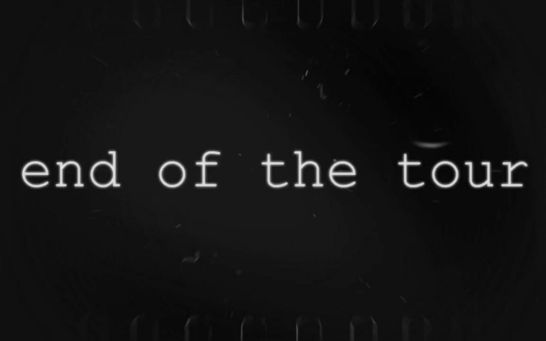 Video: Final de la Gira – End of the Tour