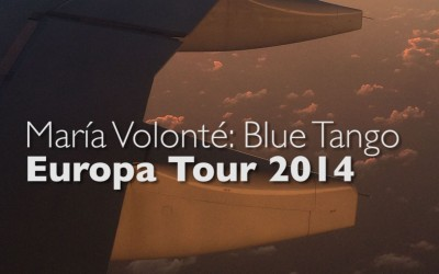 Video: María Volonté: Europa Tour 2014