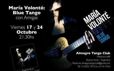 María Volonté: Blue Tango con Amigas